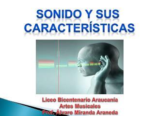 SONIDO Y SUS  CARACTERÍSTICAS