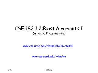 CSE 182-L2:Blast & variants I Dynamic Programming