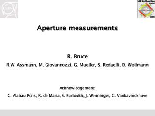 Aperture measurements R.  Bruce