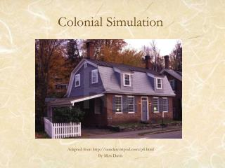 Colonial Simulation
