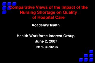 Comparative Views of the Impact of the Nursing Shortage on Quality ...