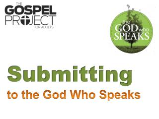 Submitting to the God Who Speaks