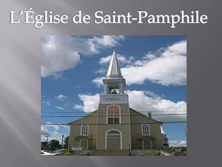 L'Église de Saint-Pamphile