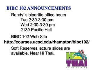 BIBC 102 ANNOUNCEMENTS