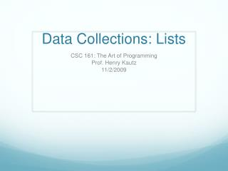 Data Collections: Lists