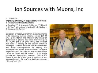 Ion Sources with  Muons ,  Inc