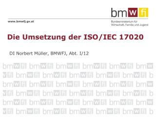 Die Umsetzung der ISO/IEC 17020