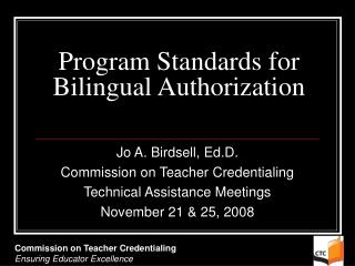 Program Standards for Bilingual Authorization