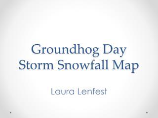 Groundhog Day Storm Snowfall Map