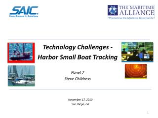 Technology Challenges -  Harbor Small Boat Tracking Panel 7 Steve Childress