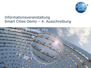Informationsveranstaltung Smart  Cities Demo  –  4. Ausschreibung