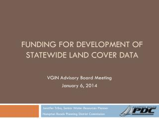 Funding for Development of Statewide Land Cover Data