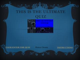 This is the ultimate quiz