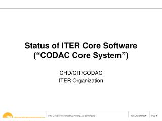 Status of ITER  Core Software (�CODAC Core System�)