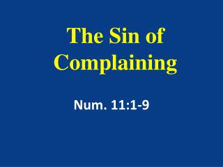The Sin of Complaining