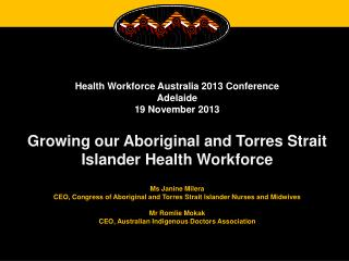 Health Workforce  Australia 2013 Conference Adelaide  19 November 2013