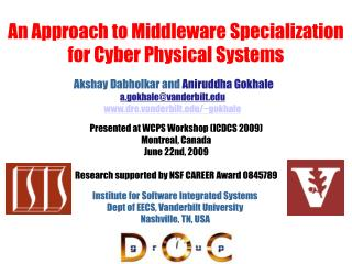 An Approach to Middleware Specialization for Cyber Physical Systems