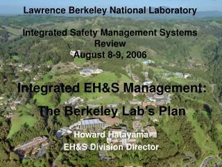 Howard Hatayama EHS Division Director