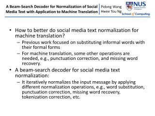 How to better do social media text normalization for machine translation?