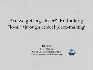 """Are we getting closer?  Rethinking """"local"""" through ethical place-making"""