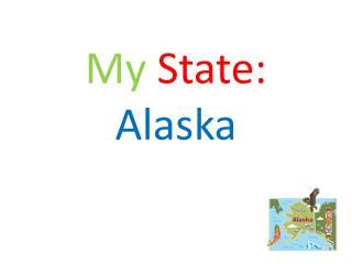 My State: Alaska