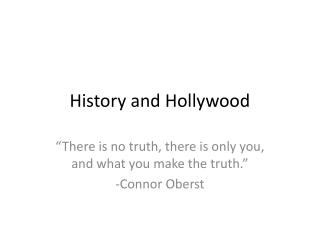 History and Hollywood