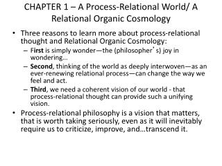 CHAPTER 1 – A Process-Relational World/ A Relational Organic Cosmology