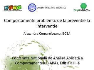 Comportamente problema : de la  preventie  la  interventie