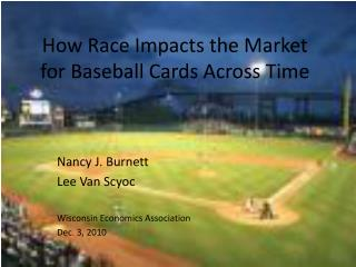 How Race Impacts the Market for Baseball Cards Across Time