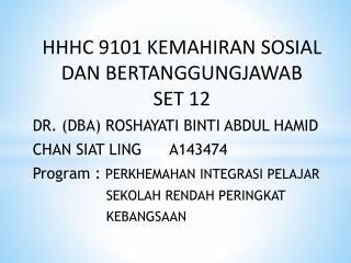 HHHC 9101  KEMAHIRAN SOSIAL  DAN BERTANGGUNGJAWAB SET 12
