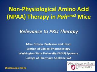 Non-Physiological Amino Acid (NPAA) Therapy in  Pah enu2  Mice Relevance to PKU Therapy