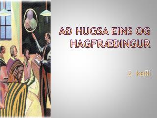 Að hugsa eins og hagfræðingur