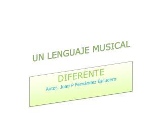 UN LENGUAJE MUSICAL