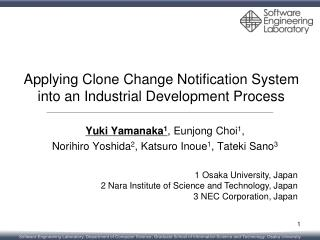 Applying Clone Change Notification System  into an Industrial Development Process