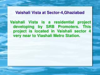 Vaishali Vista,Vaishali Vista 9278724242,Vaishali Vista at S