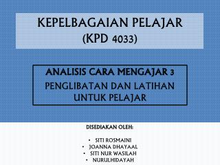 KEPELBAGAIAN PELAJAR  (KPD 4033)
