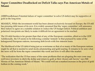 Super Committee Deadlocked on Deficit Talks says Pan America