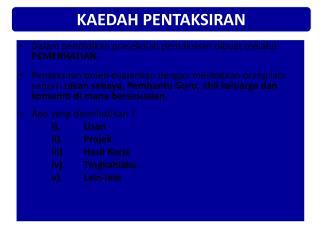 KAEDAH PENTAKSIRAN