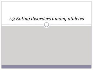 1.3 Eating disorders among athletes