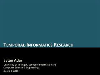 Temporal-Informatics Research