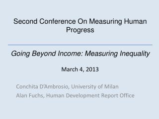 Conchita D'Ambrosio , University of Milan Alan Fuchs, Human Development Report Office