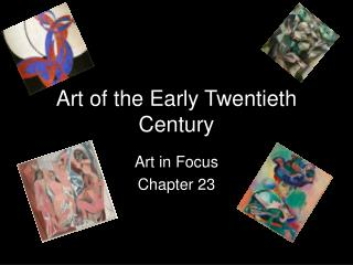 Art of the Early  Twentieth  Century