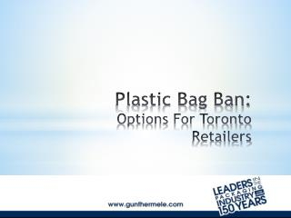 Plastic Bag Ban:  Options For Toronto Retailers