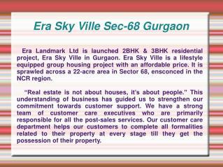 Era Sky Ville,Era Sky Ville Gurgaon,Era Sky Ville sec-68 Gur