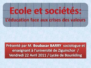Ecole et sociétés: L'éducation face aux crises des valeurs