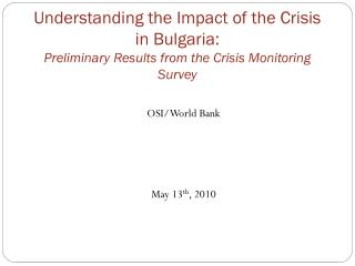OSI/World Bank  May 13 th , 2010