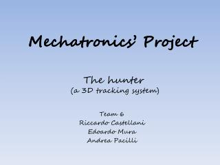 Mechatronics' Project