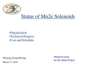 Status of Mu2e Solenoids