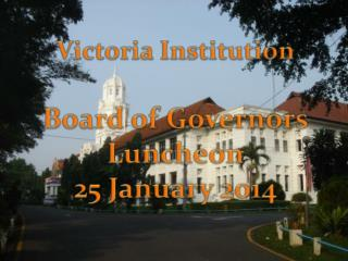 Victoria Institution Board of Governors Luncheon 25 January 2014