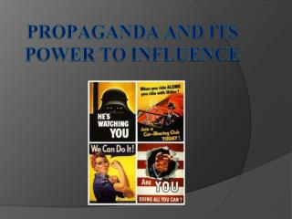 Propaganda and its Power to Influence